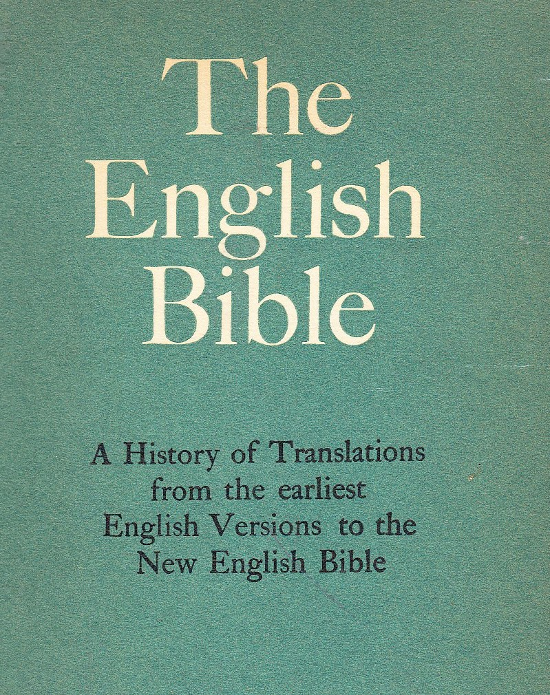 The English Bible and Its Development
